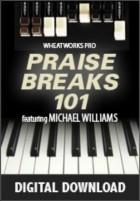 Praise Breaks 101